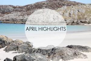 April 2014 Highlights